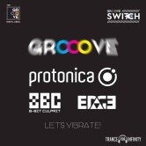 #GrooveSwitch + TFI Pres. Protonica